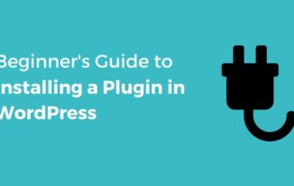 How to Install a WordPress Plugin – [Beginners Guide 2017]