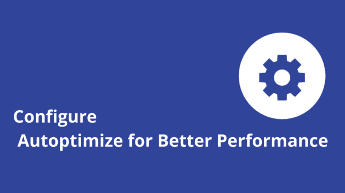 How-to-Configure-Autoptimize-for-Better-Performance