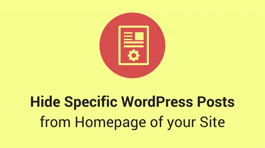 Hide-Specific-WordPress-Posts-from-Homepage-of-your-Site-image