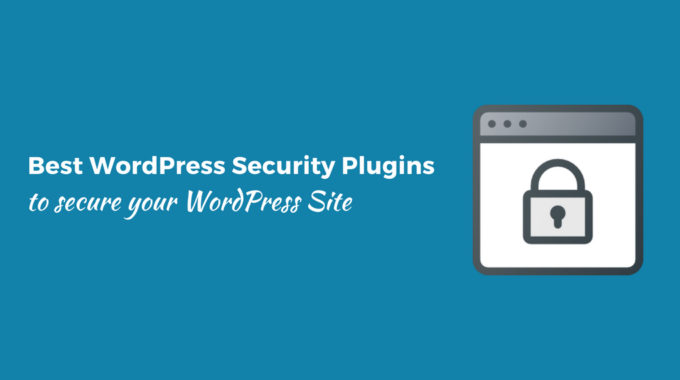 5 Best WordPress Security Plugins to Secure your WordPress site.