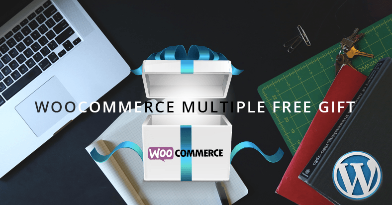woocommerce multiple free gifts plugin