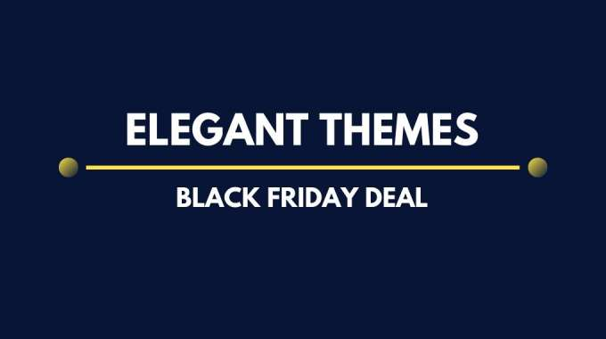 Elegant Themes Black Friday 2019 Deal