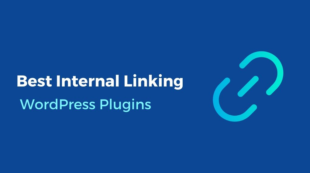 Best Internal Linking WordPress Plugins