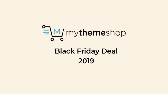 MyThemeshop Black Friday 2019 Deal