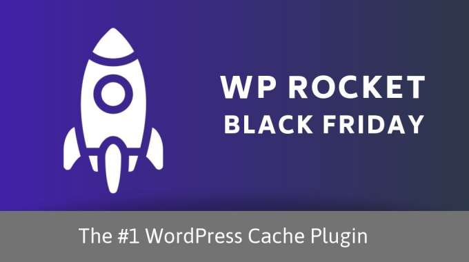 WP Rocket Black Friday 2019 Deal: 35% OFF on Best WordPress Cache Plugin