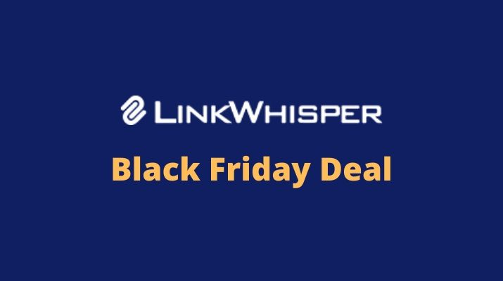 LinkWhisper-Black-Friday
