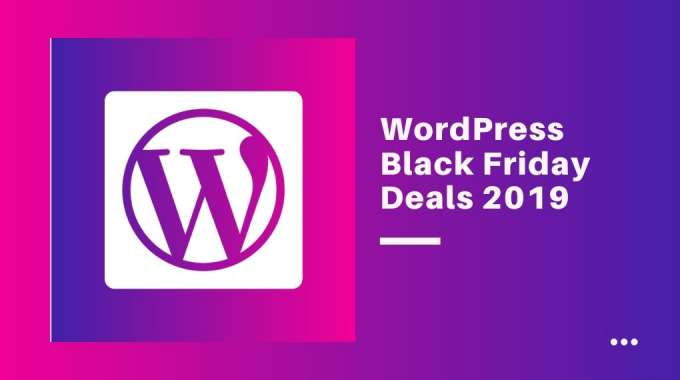 Best Black Friday & Cyber Monday WordPress Deals 2019